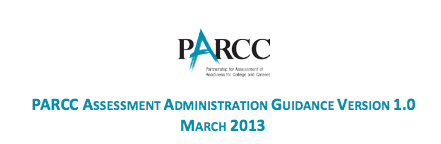 Logo for PARCC Assessment Administration Guidance Version 1.0, March 2013